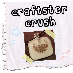 Craftster Crush GlassKicker