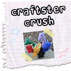 Craftster Crush