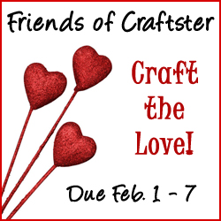 Friends of Craftster Craft the Love Contest