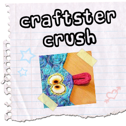 Craftster Crush suereal