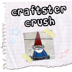 Craftster Crush AlwaysInspired